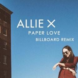 Paper Love (Billboard remix) by Allie X