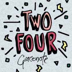 Gracenote - Two Four