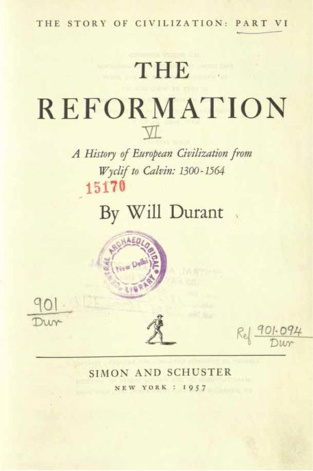 Story of civilization (Reformation) By Will Durant