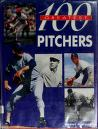 Cover of: 100 greatest pitchers
